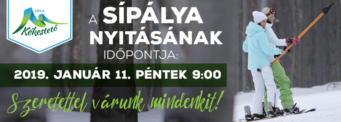 Kékesi sípálya nyitás 2019.01.11. reggel 9:00-kor